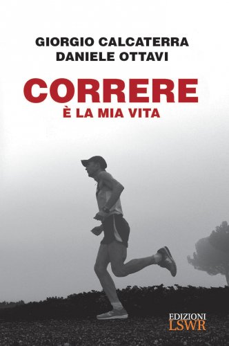 Correre è la Mia Vita (eBook)