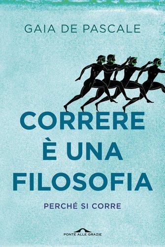 Correre è una Filosofia (eBook)