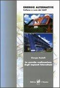La Corretta Realizzazione degli Impianti Fotovoltaici