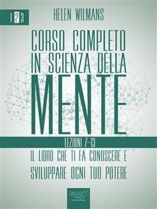 Corso Completo in Scienza della Mente 2: Lezioni 7-13 (eBook)