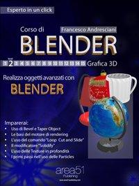 Corso di Blender - Lezione 2 (eBook)