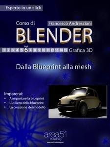 Corso di Blender - Lezione 6 (eBook)