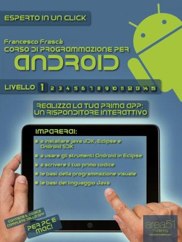 Corso di Programmazione per Android - Livello 1 (eBook)
