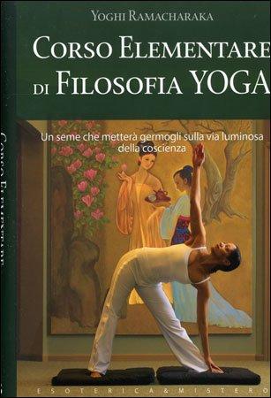 Corso Elementare di Filosofia Yoga