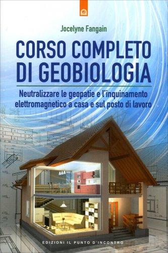 Corso Completo di Geobiologia