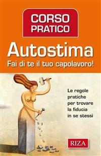 Corso Pratico di Autostima (eBook)