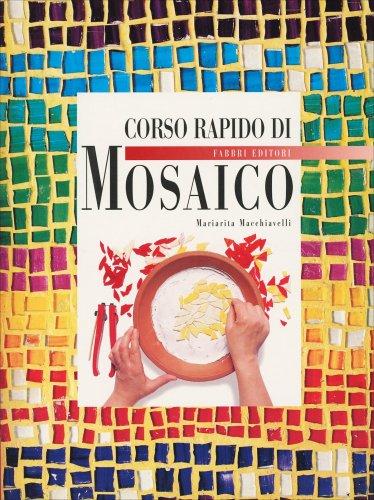 Corso Rapido di Mosaico