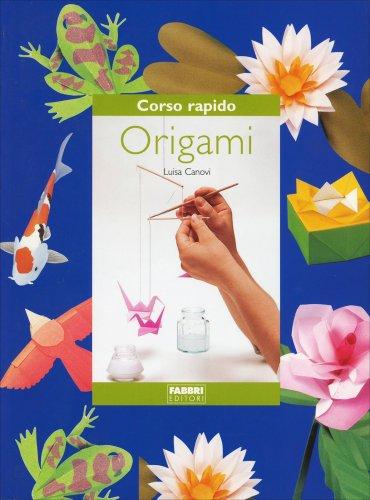 Corso Rapido di Origami