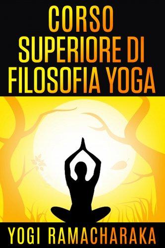 Corso Superiore di Filosofia Yoga (eBook)