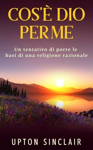 Cos'è Dio per Me (eBook)