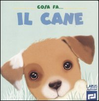 Cosa Fa... il Cane