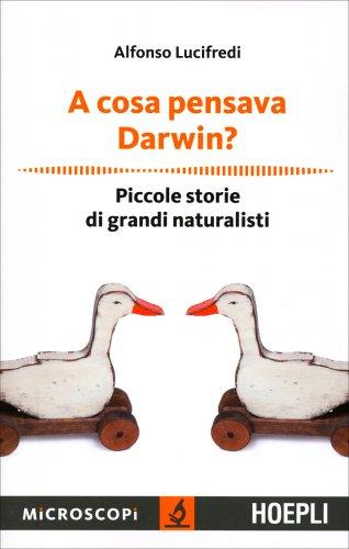 A Cosa Pensava Darwin?