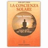 La Coscienza Solare - Alpha Training