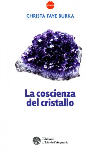 La Coscienza del Cristallo