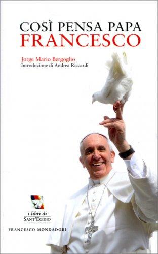 Così Pensa Papa Francesco