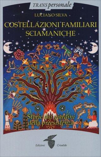 Costellazioni Familiari Sciamaniche