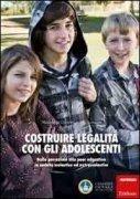 Costruire Legalità con gli Adolescenti