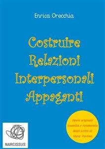Costruire Relazioni Interpersonali Appaganti (eBook)