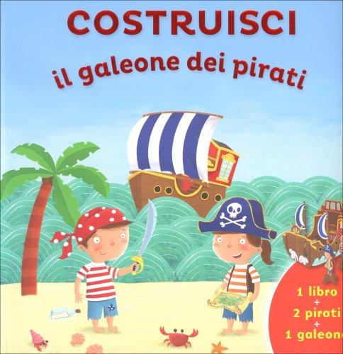Costruisci il Galeone dei Pirati