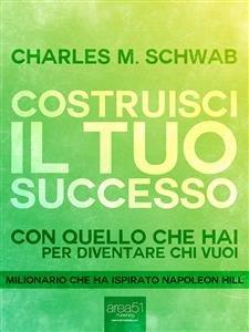 Costruisci il Tuo Successo (eBook)