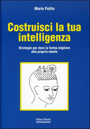 Costruisci la Tua Intelligenza