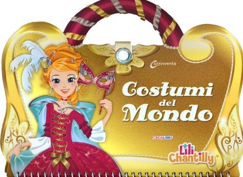 Lili Chantilly - Costumi del Mondo