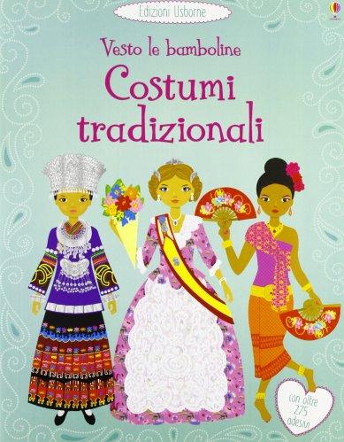 Vesto le Bamboline - Costumi Tradizionali