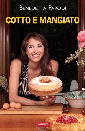 Cotto e Mangiato (eBook)