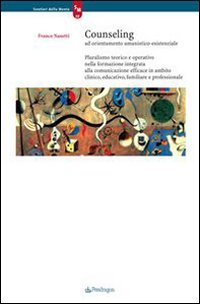 Counseling ad Orientamento Umanistico-Esistenziale (eBook)