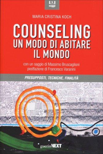 Counseling - Un Modo di Abitare il Mondo