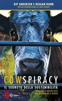 Cowspiracy - Il Segreto della Sostenibilità (eBook)