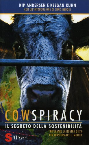 Cowspiracy - Il Segreto della Sostenibilità