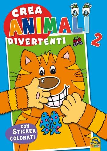 Crea Animali Divertenti - Vol. 2