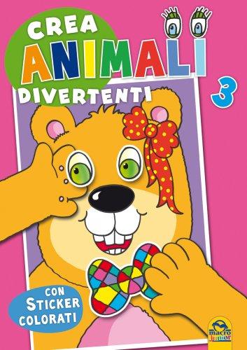 Crea Animali Divertenti - Vol. 3