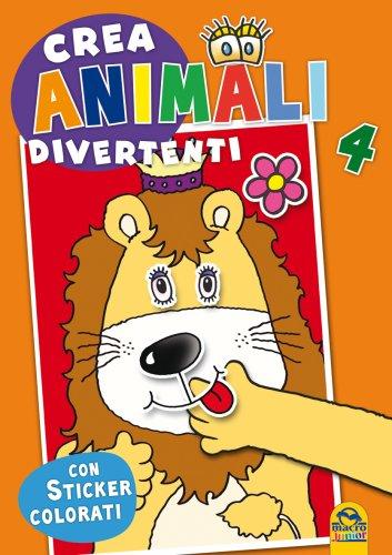 Crea Animali Divertenti - Vol. 4