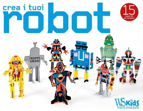 Crea i Tuoi Robot