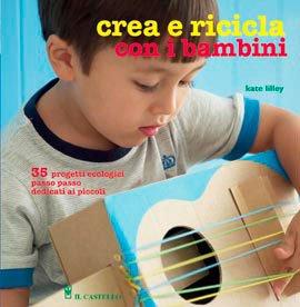 Crea e Ricicla con i Bambini