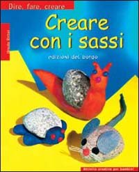 Creare con i Sassi