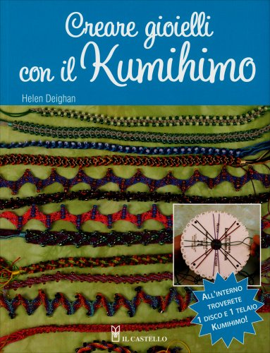 Creare Gioielli con il Kumihimo