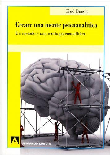 Creare una Mente Psicoanalitica