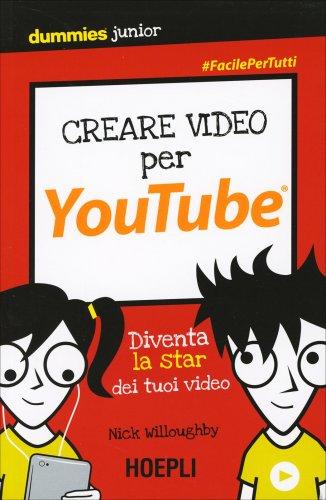 Creare Video per Youtube for Dummies
