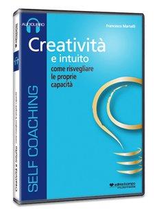Creatività e Intuito - Audiolibro