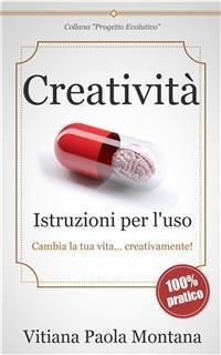 Creatività - Istruzioni per l'Uso (eBook)