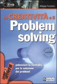 La Creatività e il Problem Solving