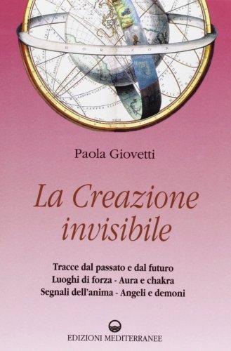 La Creazione invisibile