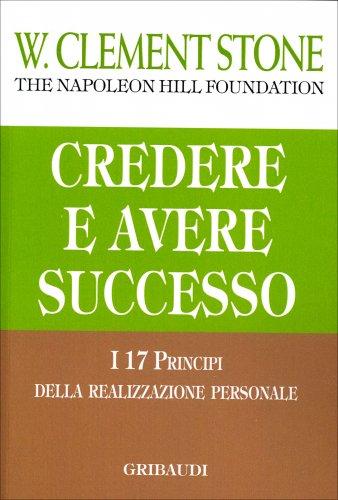 Credere e Avere Successo