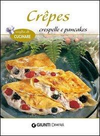 Crêpes, Crespelle e Pancakes (eBook)