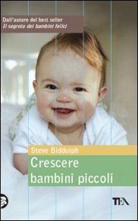 Crescere Bambini Piccoli