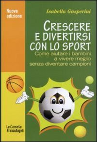 Crescere e Divertirsi con lo Sport (eBook)