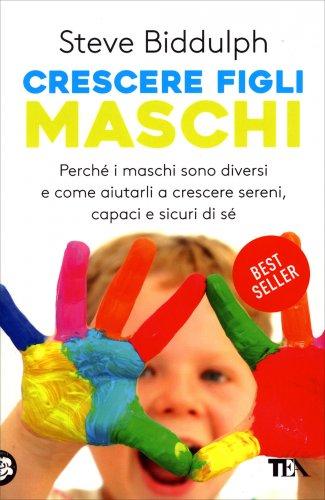 Crescere Figli Maschi